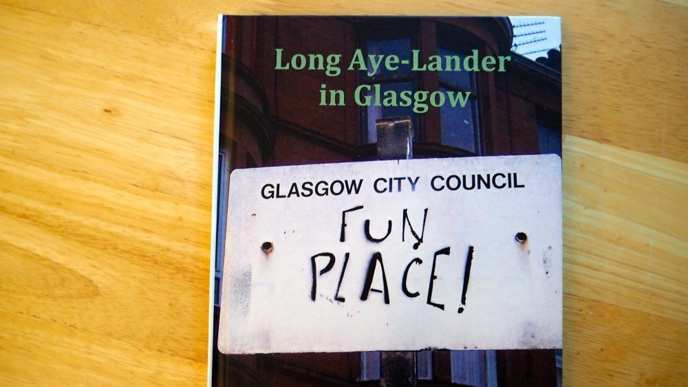 Long Aye-lander in Glasgow book